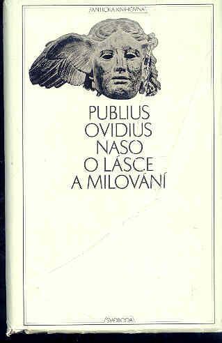 Antická knihovna - Ovidius - O lásce a milování - Knihy