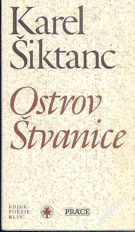 KAREL ŠIKTANC - OSTROV ŠTVANICE