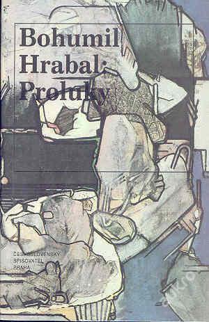 Bohumil Hrabal - PROLUKY