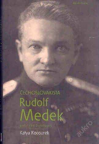 Katya Kocourek - Čechoslovakista Rudolf Medek - Knihy