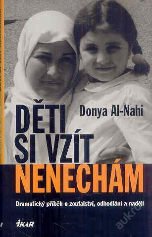 Al-Nahi Donya -Děti si vzít nenechám