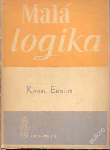 K.Engliš - Malá logika