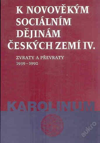 K novověkým sociálním dějinám českých zemí IV