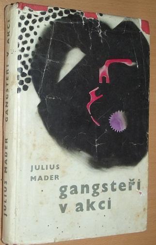 Gangsteři v akci - Mader