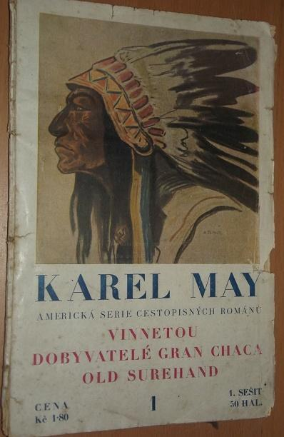 Vinnetou Dobyvatelé Gran Chaca Old Surehand I.May