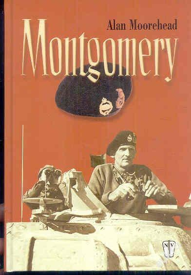 Alan Moorehead - Montgomery (Biografie)