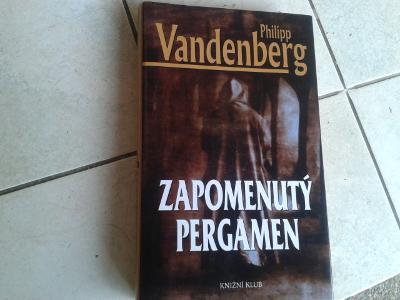 P.VANDENBERG: ZAPOMENUTÝ PERGAMEN - NOVÁ