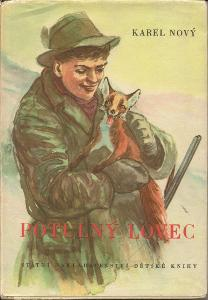 Karel Nový - Potulný lovec