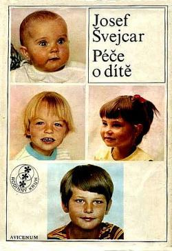 Péče o dítě - Prof. MUDr. Josef Švejcar, DrSc. (nestor dět.pediatrie)