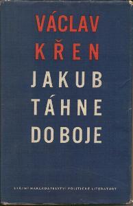 Václav Křen - Jakub táhne do boje