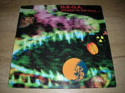 G.B.O.A. – Stewed To The Gills... (1989) EX