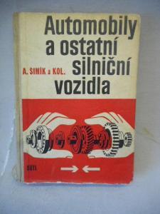 KNIHA AUTOMOBILY A OSTATNÍ SILNIČNÍ VOZIDLA A. ŠIMÍK 1965