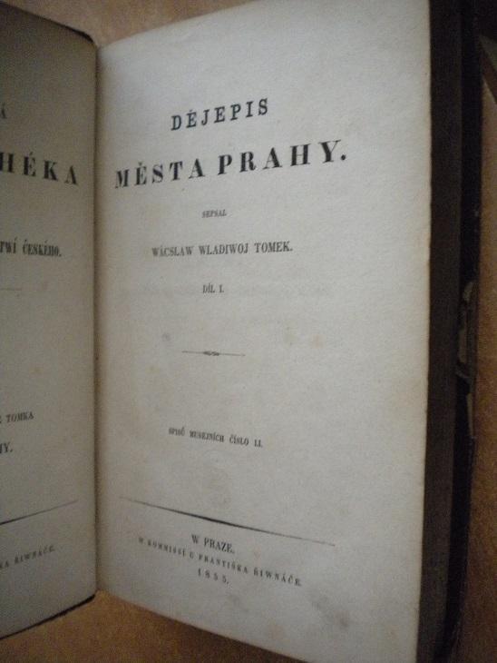 Tomek W.W. - Dějepis města Prahy I. - 1855 - Knihy