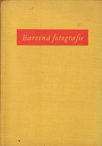 Ladislav Křivánek: Barevná fotografie (1956)