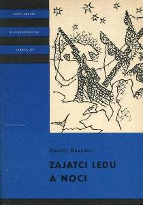 Zajatci ledu a noci - Zinovij Samojlovič Davydov - 1972 - KOD