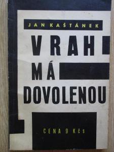 Kaštánek Jan - Vrah má dovolenou (1. vydání)