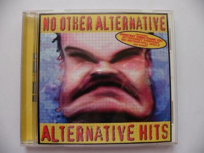 CD  No Other Alternative : Alternative Hits   - OD KORUNKY !!!