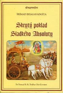 Šrímad BHAGAVADGÍTA Skrytý poklad sladkého Absoluty