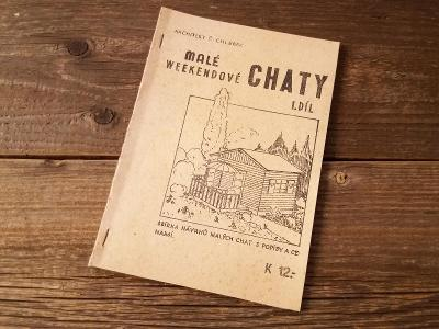 Starý katalog plány Malé weekendové chaty 40. léta