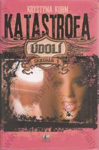 Katastrofa - Údolí - Sezona 1 Krystyna Kuhn 2012