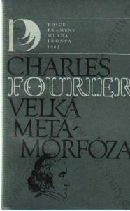 Velká metamorfóza Charles Fourier Mladá fronta