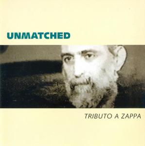 CD UNMATCHED - A TRIBUTO A ZAPPA / zapečetěné