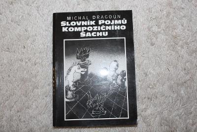 Slovník Pojmů kompozičního šachu - Michal Dragoun