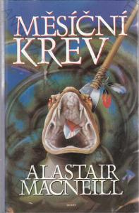 Měsíční krev Alastair Macneill 1999 Alpress