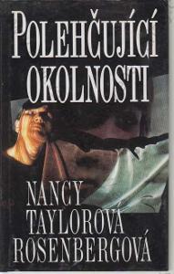 Polehčující okolnosti Nancy Taylorová Rosenbergová