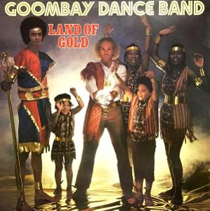 GOOMBAY DANCE BAND-LAND OF GOLD LP ALBUM/EUROPE 1980.