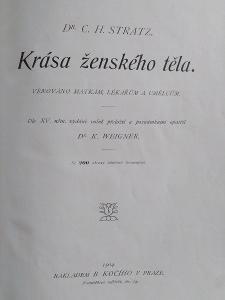 KRÁSA ŽENSKÉHO TĚLA, Dr. Stratz. 1904