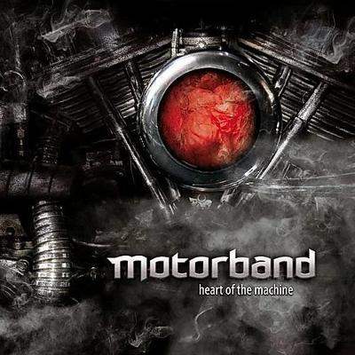 Motorband - Heart of the machine - 2009