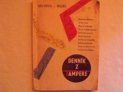 Golonka,Malec-Deník z Tampere (podpis Vlado Malce!)