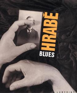 Václav Hrabě: Blues - Blues pro bláznivou holku a jiné básně