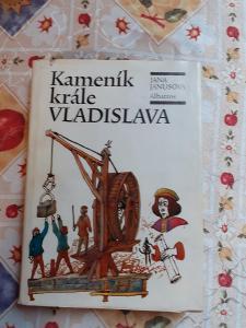 Kameník krále Vladislava - Jana Janusová