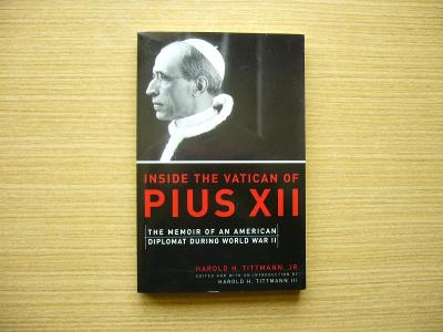 Harold H. Tittmann - Inside the Vatican of Pius XII | 2004, anglicky