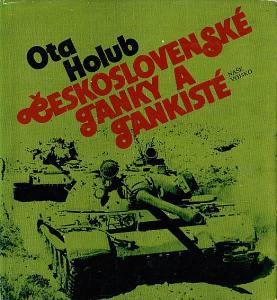 Ota Holub: Československé tanky a tankisté