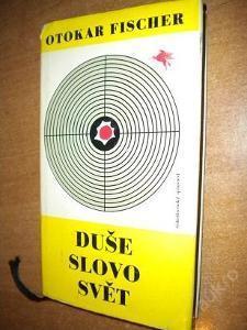 Fischer Otokar - Duše slovo svět - 1965