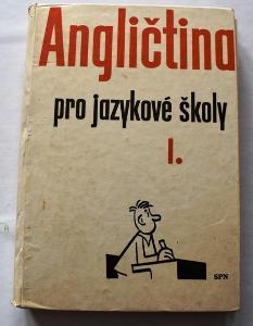 Angličtina pro jazykové školy I., SPN 1962