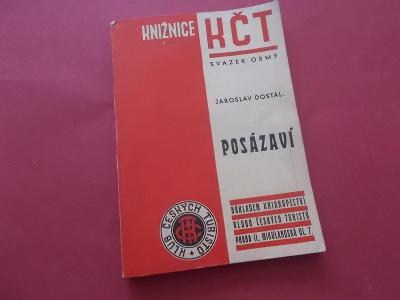 Starý retro průvodce Posázaví (1946) Sázava Benešov Mnichovice Vlašim