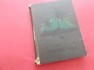 Tropické noci / A.V.Novák (1925) obálka Burian