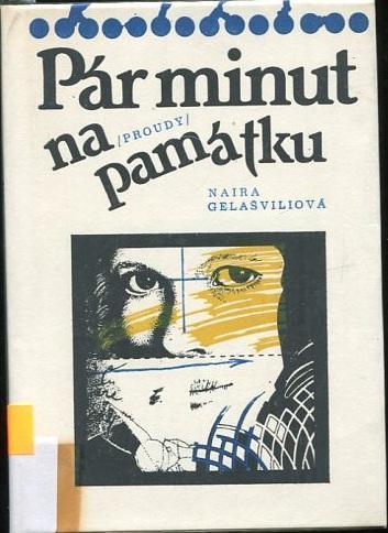 Pár minut na památku - Naira Gelašvili - 1986