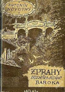 Antonín Novotný: Z Prahy doznívajícího baroka (il.Jan Konůpek) 1947