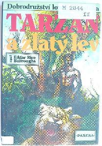 E.R.Burroughs, TARZAN a zlatý lev