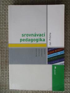 Průcha Jaroslav - Srovnávací pedagogika (1. vydání)