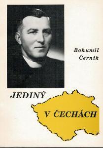 Bohumil Černík: Jediný v Čechách, 1994, jako nová!!