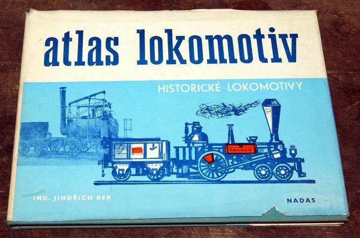 ATLAS LOKOMOTIV HISTORICKÉ LOKOMOTIVY PARNÍ Bek NADAS 1979 VLAK ČSD - Ostatní