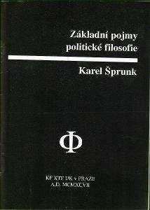 Karel Šprunk: Základní pojmy politické filosofie