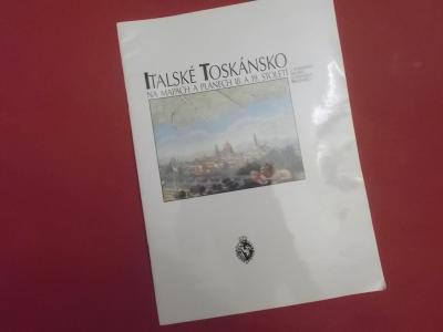 Italské Toskánsko na mapách a plánech 18. a 19. století (A4)