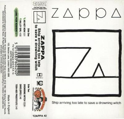MC FRANK ZAPPA - SHI ARRIVING TOO LATE TO SAVE..orig kazeta /UK